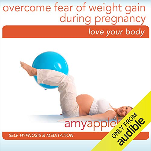Embrace Weight Gain During Pregnancy (Self-Hypnosis & Meditation) cover art