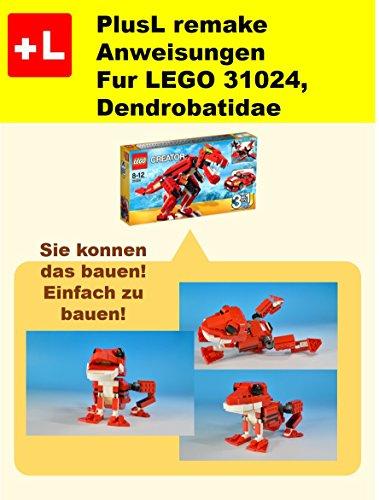 PlusL remake Anweisungen Fur LEGO 31024, Dendrobatidae: Sie konnen die Dendrobatidae aus Ihren eigenen Steinen zu bauen! (German Edition)