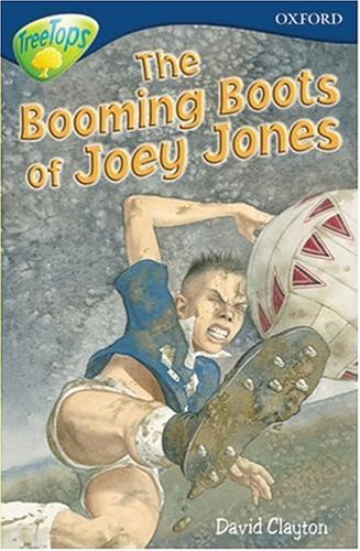Oxford Reading Tree: Stage 14: TreeTops: The Booming Boots of Joey Jones: Booming Boots of Joey Jones