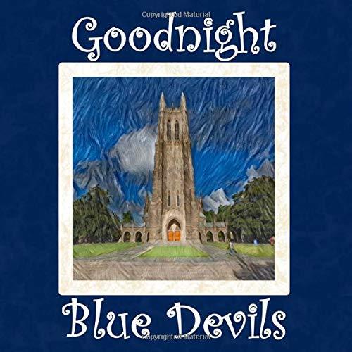 Goodnight Blue Devils: Duke University Bedtime Story
