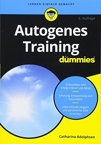 Autogenes Training fr Dummies (Fur Dummies)
