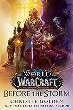 Before the Storm (World of Warcraft) - A Novel de Christie Golden