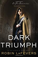Dark Triumph by Robin LaFevers (April 2 2013)