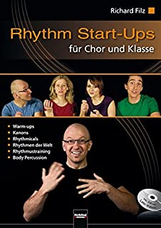 Rhythm Start-Ups für Chor und Klasse: inkl. DVD mit Lehr-Videos