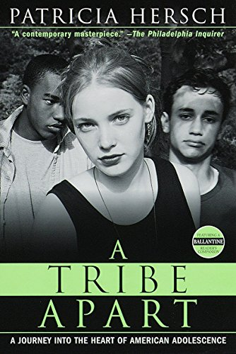 A Tribe Apart: A Journey into the Heart of American...