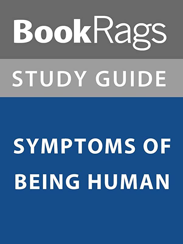 形合図取り壊すSummary & Study Guide: Symptoms of Being Human (English Edition)