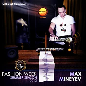 Fashion Week Summer Season 2013