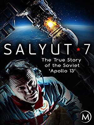 Salyut 7: The True Story of the Soviet 'Apollo 13'