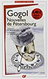 Nouvelles De Petersbourg (French Edition) by Nikolai Gogol(2009-02-12) - Editions Flammarion - 01/01/2009