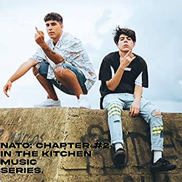 NATO: Chapter #2 - In the kitchen music series.