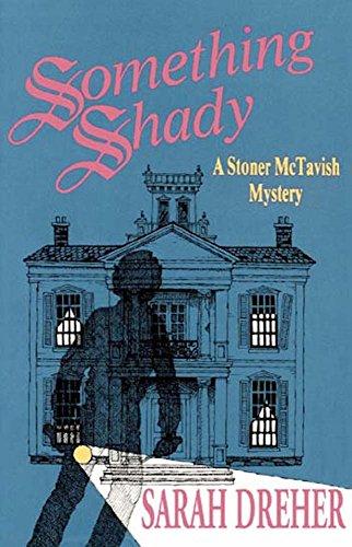 Something Shady (Stoner McTavish Mystery Book 2) (English Edition)