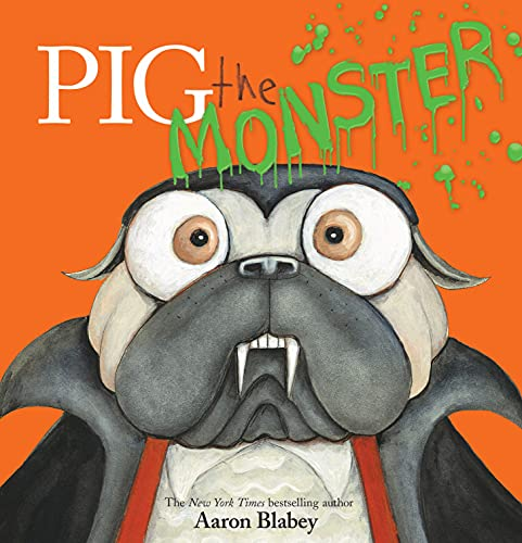 Pig the Monster (Pig the Pug)