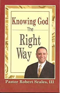 Knowing God the Right Way