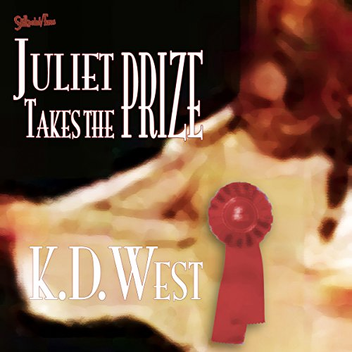 Juliet Takes the Prize audiobook cover art