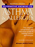 Alternative Answers to Asthma and Allergies