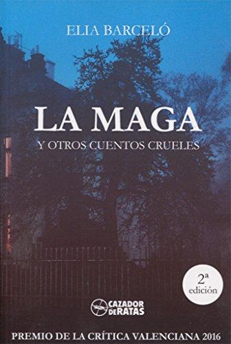 La Maga y otros cuentos crueles de Elia Barceló