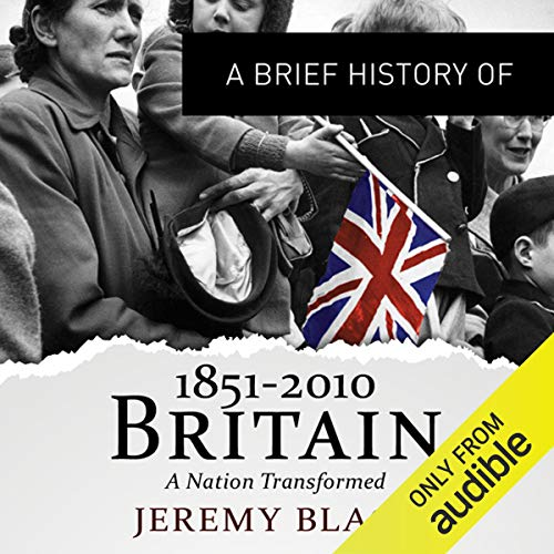 A Brief History of Britain 1851 to 2010 cover art