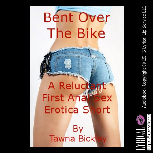 Bent Over the Bike cover art
