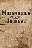 Mozambique Travel Journal: 6x9 Travel Notebook with prompts and Checklists perfect gift for your Trip to Mozambique for every Traveler