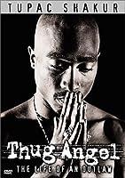 Thug Angel: Life of an Outlaw [DVD]