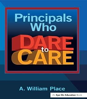 Principals Who Dare to Care