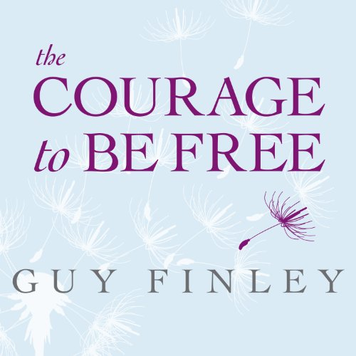 The Courage to Be Free audiobook cover art
