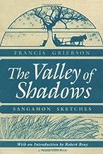 The Valley of Shadows: SANGAMON SKETCHES (Prairie State Books)