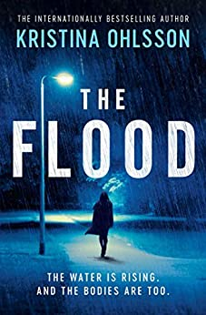 The Flood by [Kristina Ohlsson]