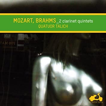 Mozart & Brahms: Quintets for Clarinet and Strings