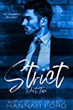Strict (Part Two)