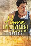 Home Improvement — A Love Story (English Edition)