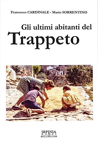 Gli ultimi abitanti del Trappeto. Ediz. multilingue