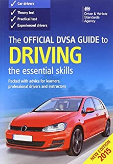 The Official DVSA Guide to Driving 2014: The Essential Skills by Driver and Vehicle Standards Agency (DVSA) (2014-12-11)