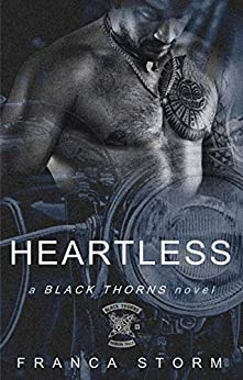 HEARTLESS (Black Thorns MC, #4) Review