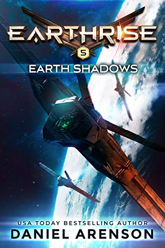 Earth Shadows (Earthrise Book 5)
