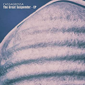 The Great Suspender - EP