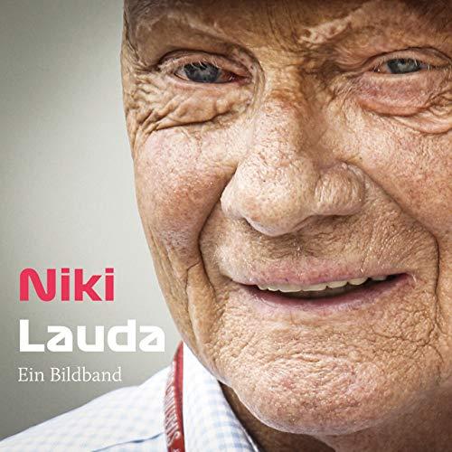 Niki Lauda: Hommage an den großen Helden des Motorsports – Ein Bildband