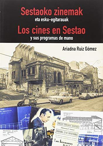 Zinemak Sestaon eta bere eskuko egitarauak / Los cines en Sestao y sus programas de mano