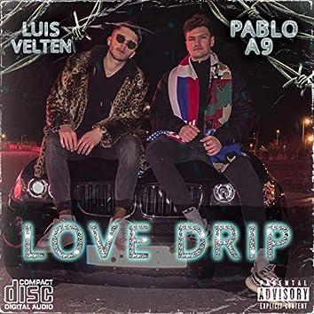 Love Drip (feat. Pablo A9)