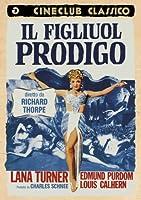 Il Figliuol Prodigo [Import anglais]
