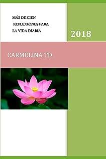 MÁS DE CIEN REFLEXIONES PARA LA VIDA DIARIA (Superación Personal) (Spanish Edition)