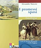 I promessi sposi. Antologia.