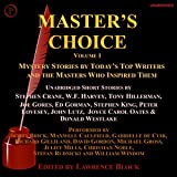 Master's Choice Volume 1: Mystery Stories by Today's Top Writers and the Masters Who Inspired Them