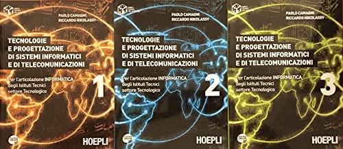 Tecnologie e progettazione di sistemi informatici e di telecomunicazioni [Opera completa in 3 volumi]