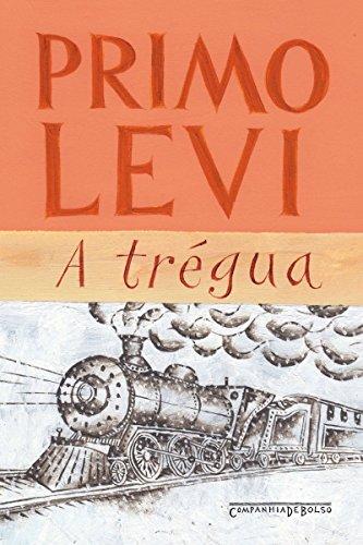 Amazon.com.br eBooks Kindle: A trégua, Levi, Primo, Lucchesi, Marco