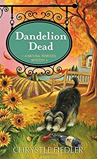 Dandelion Dead: A Natural Remedies Mystery (4)
