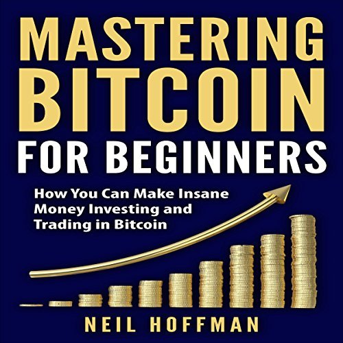 Mastering Bitcoin for Beginners cover art