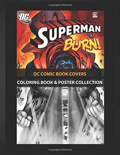 Coloring Book & Poster Collection: Dc Comic Book Covers Superman Burn Comics