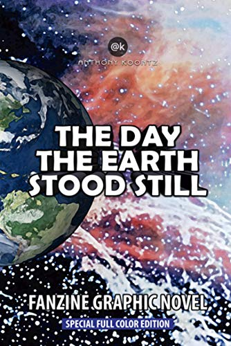 THE DAY THE EARTH STOOD STILL - FANZINE GRAPHIC NOVEL: Special Full Color Edition (English Edition)