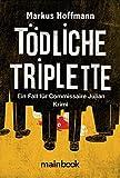Image of Tödliche Triplette: Ein Fall für Commissaire Julian